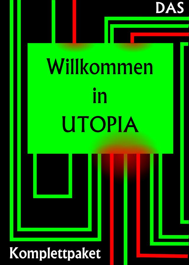 Willkommen in Utopia